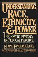 Understanding Race, Ethnicity, and Power