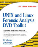 Unix and Linux Forensic Analysis DVD Toolkit Book