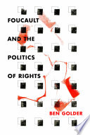 Foucault and the Politics of Rights