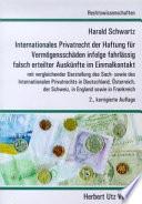 Internationales Privatrecht der Haftung für Vermögensschäden infolge fahrlässig falsch erteilter Auskünfte im Einmalkontakt