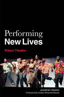 Pdf Performing New Lives