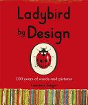 Ladybird by Design