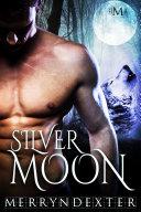 Silver Moon (Hot Moon Rising #6) [Pdf/ePub] eBook