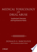 Medical Toxicology of Drug Abuse Book