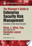 The Manager   s Guide to Enterprise Security Risk Management