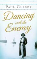 Dancing with the Enemy