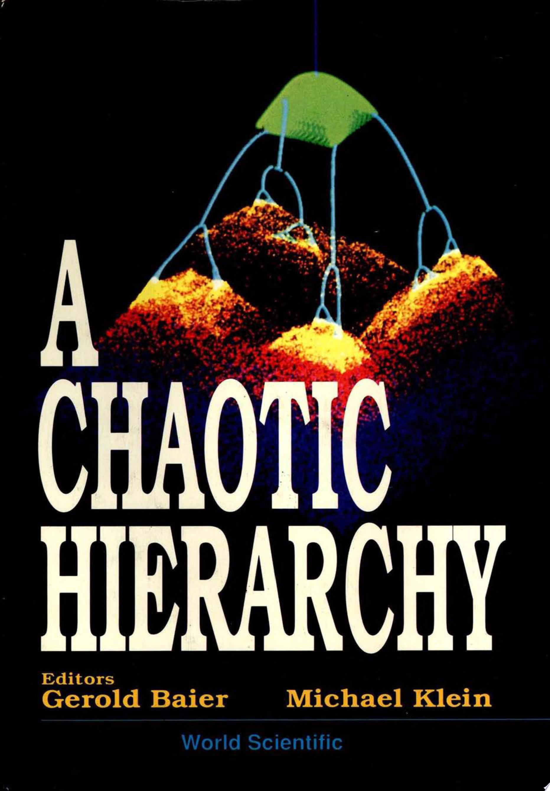 A Chaotic Hierarchy