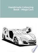 Handmade Colouring Book - Mega Cars