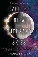 Empress of a Thousand Skies Pdf/ePub eBook
