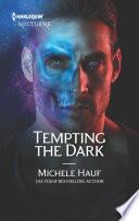 Tempting The Dark