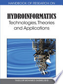 Handbook of Research on Hydroinformatics  Technologies  Theories and Applications Book