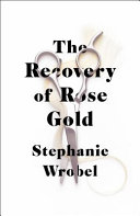 The Recovery of Rose Gold Book PDF