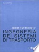 Teoria e metodi dell'ingegneria dei sistemi di trasporto