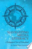 Navigating Media Literacy