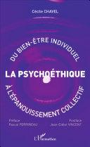 Psychoéthique : du bien-être individuel à l'épanouissement collectif