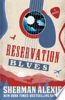 Reservation Blues  : A Novel