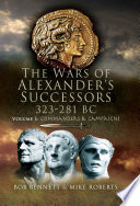 The Wars of Alexander's Successors, 323–281 BC