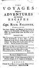 Pdf The Voyages, Dangerous Adventures and Imminent Escapes of Capt. Rich. Falconer