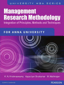 Management Research Methodology: Integration of Principles, Methods and Techniques (For Anna University)