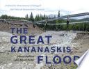 The Great Kananaskis Flood