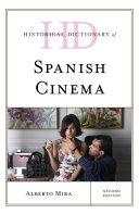 Historical Dictionary of Spanish Cinema