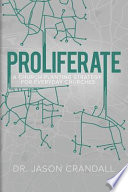 Proliferate: A Church Planting Strategy for Everyday Churches