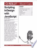 Scripting InDesign with JavaScript by Peter Kahrel PDF