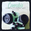 Cannabis Confectionery Art