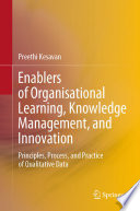 Enablers of Organisational Learning, Knowledge Management, and Innovation