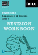 BTEC First in Applied Science  Application of Science   Unit 8 Revision Guide