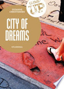 Close-up. City of Dreams