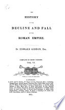 The History of the Decline and Fall of the Roman Empire  6
