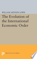 The Evolution of the International Economic Order