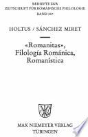 """Romanitas"", filología románica, romanística"