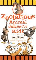 Zoolarious Animal Jokes for Kids