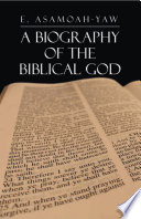 Biography Of The Biblical God Book PDF