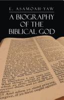 Biography of the Biblical God