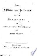 K Thchen Von Heilbronn Oder Die Feuerprobe Ein Gro Es Historisches Ritterschauspiel