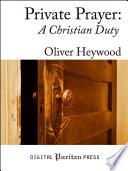 Private Prayer  A Christian Duty Book