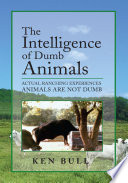 The Intelligence Of Dumb Animals