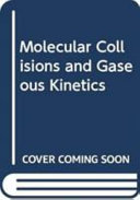 Molecular Collisions and Gaseous Kinetics