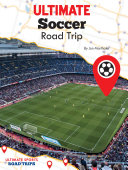 Ultimate Soccer Road Trip