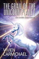 The Grail Of The Unicorn Planet
