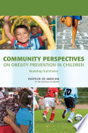 Community Perspectives On Obesity Prevention In Children Book PDF