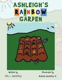 Ashleigh's Rainbow Garden
