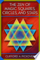 The Zen of Magic Squares  Circles  and Stars Book