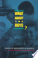 What About The Boys?, Issues of Masculinity in Schools by Martino, Wayne,Meyenn, Bob PDF
