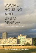 Social Housing and Urban Renewal