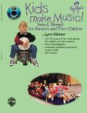 Kids Make Music  Twos   Threes