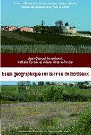Pdf Essai géographique sur la crise du Bordeaux Telecharger